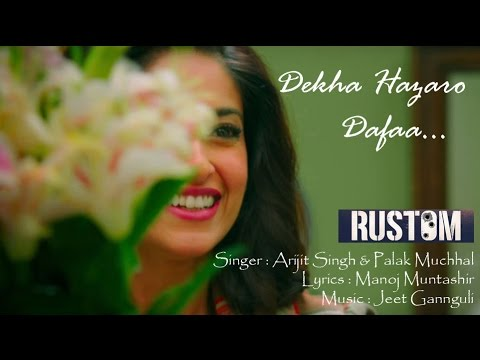 Dekha Hazaro Dafaa Rustom Full Lyrics Song...