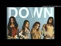 Fifth Harmony Down Ft Gucci Mane Acapella mp3