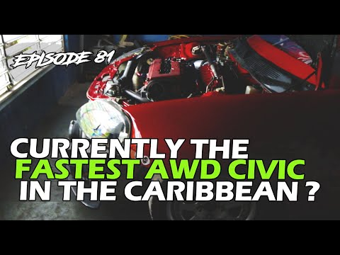 Fastest AWD Civic in the Caribbean? - SKVNK LIFESTYLE EPISODE 81