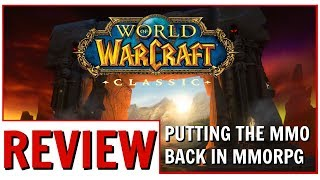 World of Warcraft Classic: Putting The MMO Back In MMORPG