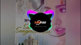 Suno Na Sange Marmar [ ʀᴇᴍɪx ] |l HMW ll Hot Musical World