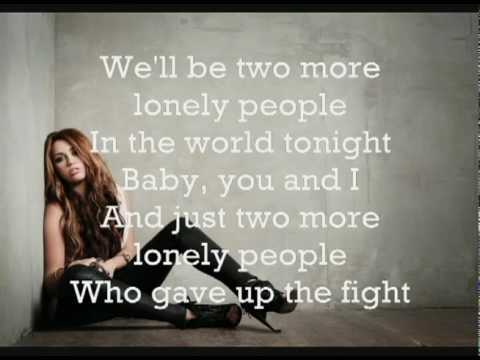 Two More Lonely People - Miley Cyrus  +  Lyrics