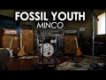 "Fossil Youth - ""Minco"" (Official Music Video)"