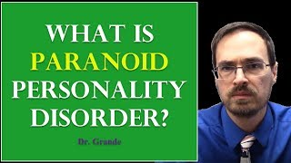 What is Paranoid Personality Disorder