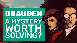 Is Draugen A Mystery Worth Solving? | Draugen Impressions