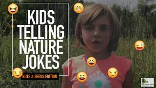 Kids Telling Nature Jokes: The Nuts and Seed Edition
