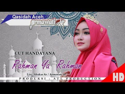 CUT HANDAYANA - RAHMAN YA RAHMAN ( Qasidah Armawati Ar - Gaseh Rabbi ) HD Video Quality 2018.