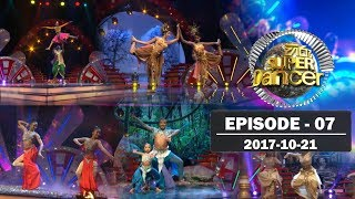 Hiru Super Dancer | Episode 07 | 2017-10-21