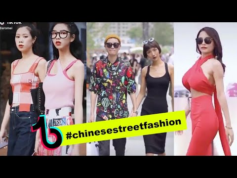 Chineese Street Fashion Tik Tok (WoW) - July 2020