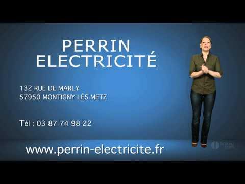 SARL PERRIN ELECTRICITÉ : Entreprise d'électricité générale - Montigny lès Metz (57)