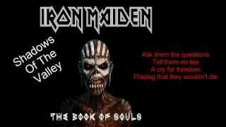 "Iron Maiden: Shadows Of The Valley (lyrics) ""The Book of Souls"" - 2015"