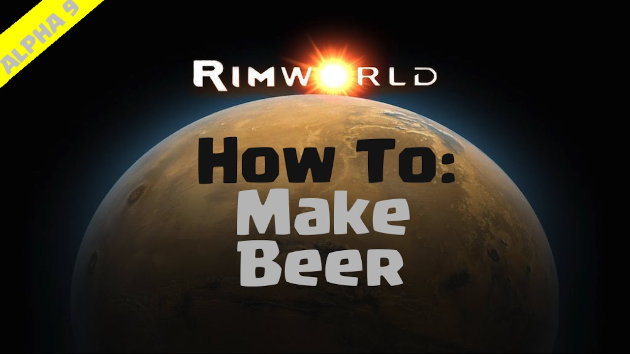 RimWorld Beginner's Guide | How To Make Beer