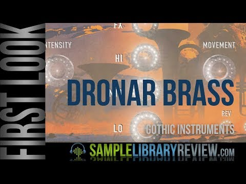 First Look: Dronar Brass Module by Gothic Instruments