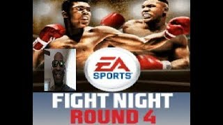 "Fight Night Round 4 PS3 @ 4:45 PM 2/17  ""Live"" Legacy Mode & Online Fights!!"