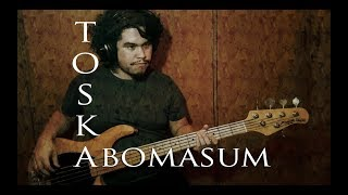 TOSKA - Abomasum (Bass Cover)