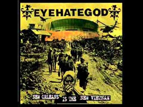 EyeHateGod - New Orleans Is The New Vietnam