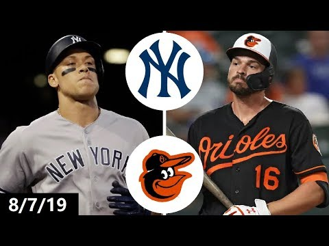 New York Yankees Vs Baltimore Orioles Highlights   August 7, 2019 (2019 MLB Season)