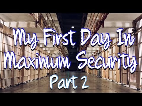 "Texas Prison Stories: First Day on a Maximum Security Unit ""Beto 1"" Part 2"
