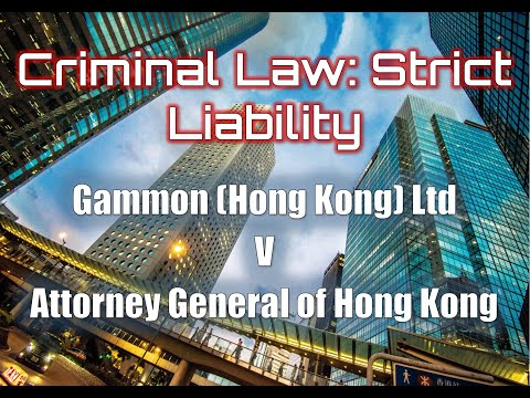 Strict Liability: Gammon (Hong Kong) Ltd vs Attorney General of Hong Kong PC (1984)