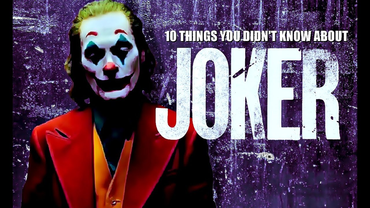 10 Things You Didn't Know About Joker