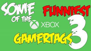 FUNNY GAMERTAGS EPISODE 3
