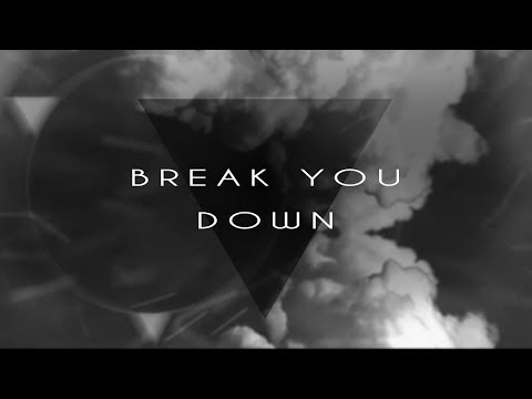 Hardgainer - Break You Down (Official Lyric Video)