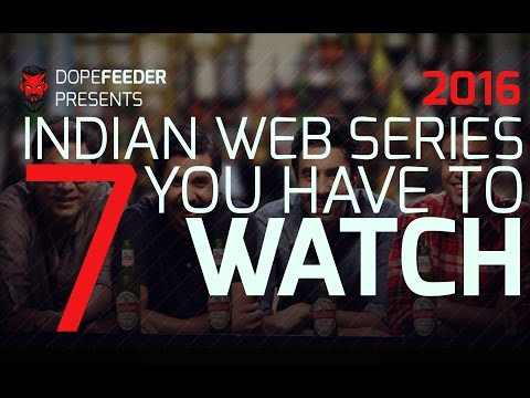 7 Indian Web Series To Watch