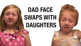 Dad Face Swaps With Daughters, Hilarity Ensues