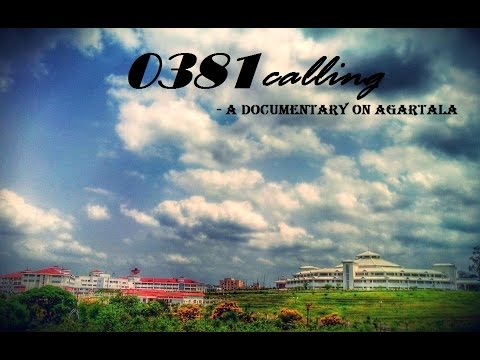 0381 calling - A documentary on Agartala | Short Film | Directed by Joydeep Chakraborty