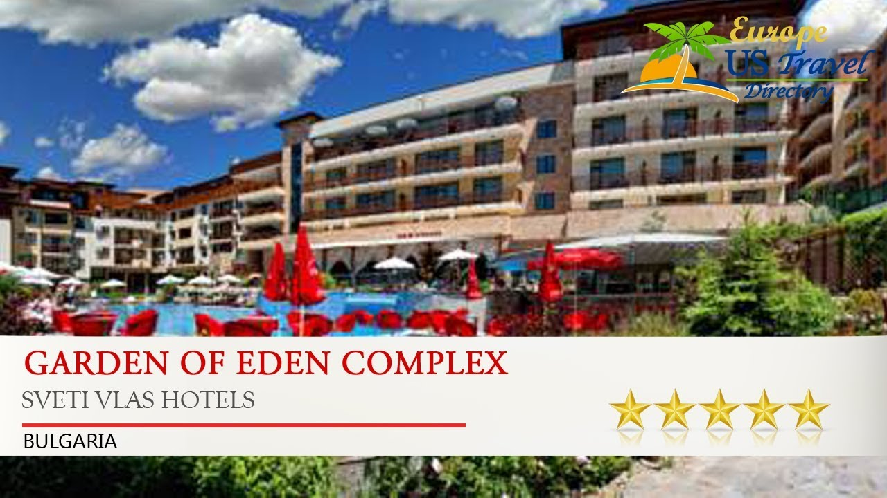 Garden Of Eden Resort Bulgaria Garden Ftempo