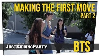 """Making The First Move"" Behind The Scene - Part 2"