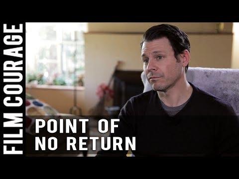 Point Of No Return In A Filmmaking Career by Blayne Weaver
