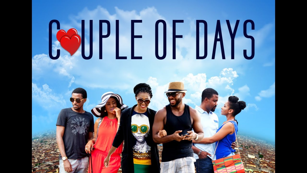 Download Couple of Days -- Official Trailer(2016), Nigeria | Filmone Distribution