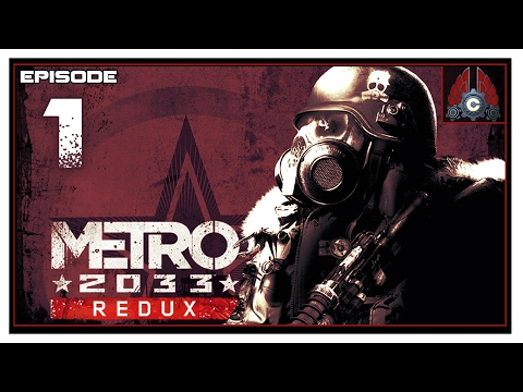 Let's Play Metro 2033 Redux (Ranger/Hardcore) With CohhCarnage - Episode 1