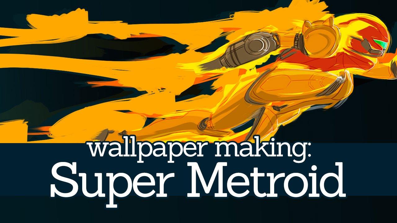Wallpaper Making Super Metroid