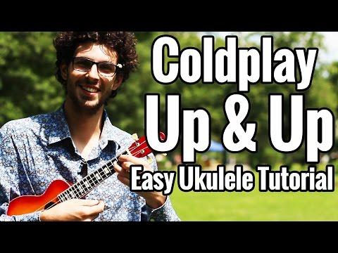 Up And Up Ukulele Tutorial - Coldplay Up&Up Ukulele Lesson