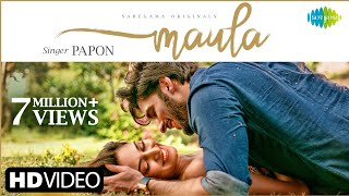Maula (Papon) Mp3 Song Download