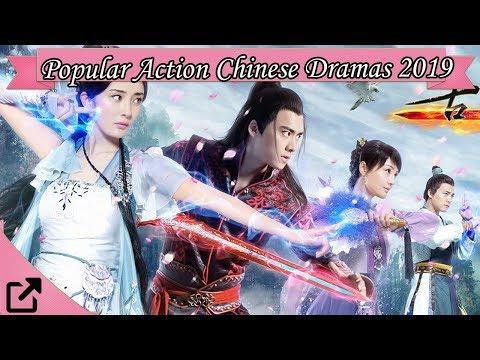 Top 10 Popular Action Chinese Dramas 2019