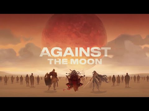 Against The Moon - Inferno's First Gameplay |
