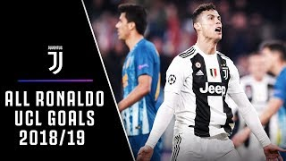 ALL CRISTIANO RONALDO CHAMPIONS LEAGUE GOALS 2018/19