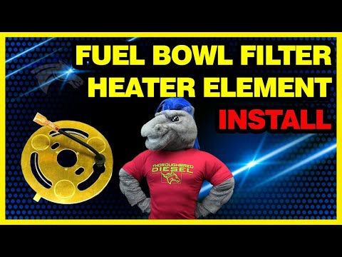 Ford 7.3L Not Starting? How to Install a Fuel Filter Heater Element