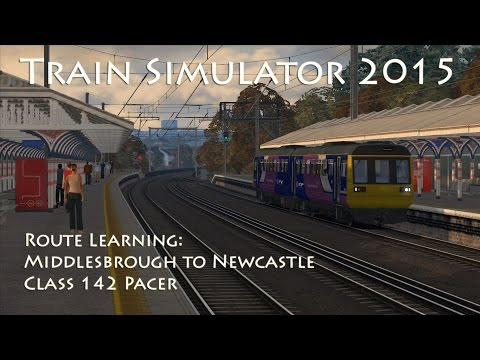 Train Simulator 2015 - Route Learning: Middlesbrough to Newc