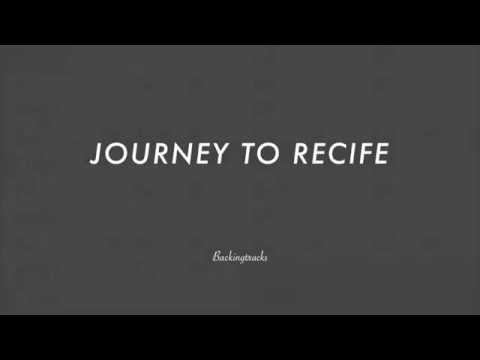 Journey To Recife - Jazz Backing Track Play Along The Real Book