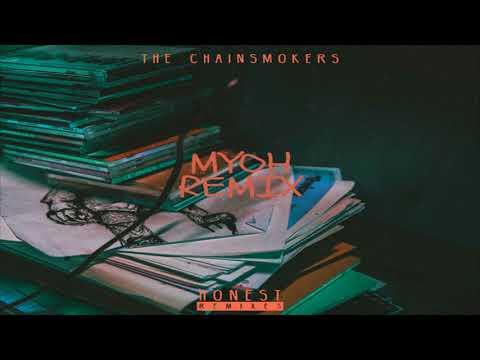 The Chainsmokers - Honest (Myoh Remix)