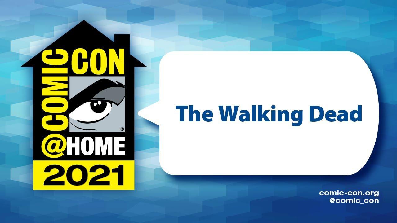 Download The Walking Dead    Comic-Con@Home 2021