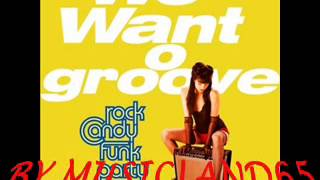 Rock Candy Funk Party - Root Down (and get it)