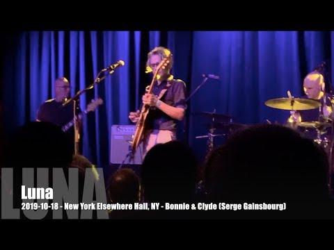 Luna - Bonnie & Clyde (Serge Gainsbourg) - 2019-10-18 - New York Elsewhere Hall, NY
