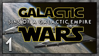 EMPIRE AT WAR! Sins of a Galactic Empire: Galactic Wars [Empire] - Multiplayer #1