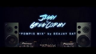 Jiggy & Greg Cophy - Pompis Mix by Deejay Sat