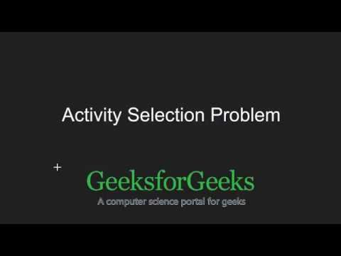 Greedy Algorithms | Set 1 (Activity Selection Problem) | GeeksforGeeks